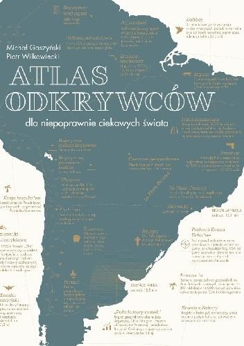 Okładka książki Atlas odkrywców dla niepoprawnie ciekawych świata