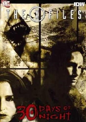 Okładka książki 30 Days Of Night/ The X Files