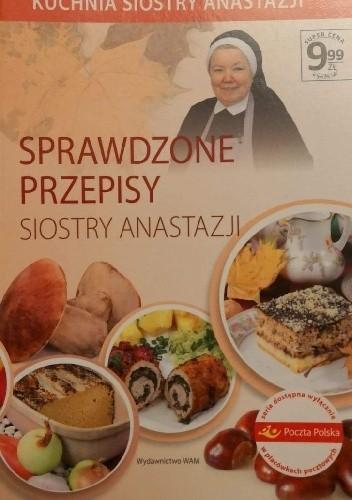 Sprawdzone Przepisy Siostry Anastazji Anastazja Pustelnik