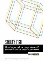 Profesjonalna poprawność. Badania literackie a polityczna zmiana