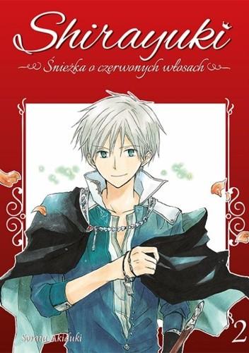 Okładka książki Shirayuki. Śnieżka o czerwonych włosach #2