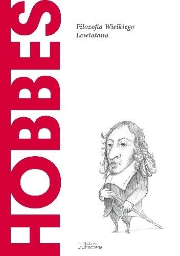 Okładka książki Hobbes. Filozofia Wielkiego Lewiatana