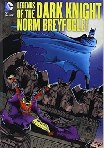 Okładka książki Legends Of The Dark Knight- Norm Breyfogle Vol.1