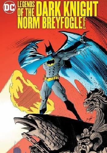 Okładka książki Legends Of The Dark Knight- Norm Breyfogle Vol.2