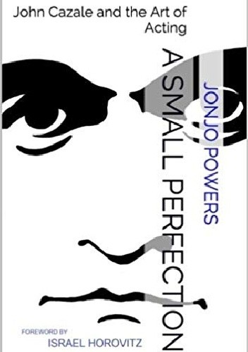 Okładka książki A Small Perfection: John Cazale and the Art of Acting
