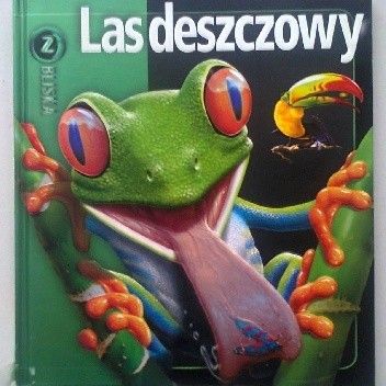 Okładka książki Las deszczowy
