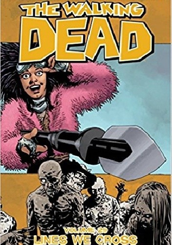 Okładka książki The Walking Dead Volume 29: Lines We Cross