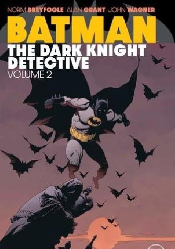 Okładka książki Batman- The Dark Knight Detective Vol.2