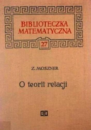Okładka książki O teorii relacji