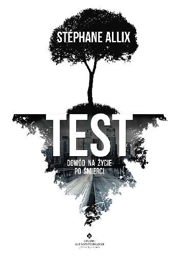 Okładka książki Test: dowód na życie po śmierci