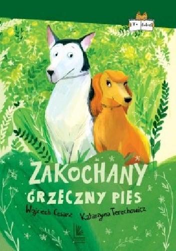 Okładka książki Zakochany grzeczny pies