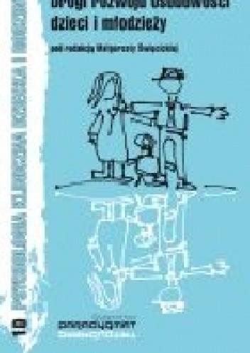 Okładka książki Drogi rozwoju osobowości dzieci i młodzieży