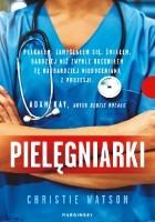Pielęgniarki. Sceny ze szpitalnego życia