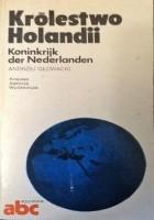 Królestwo Holandii / Koninkrijk der Nederlanden
