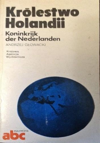 Okładka książki Królestwo Holandii / Koninkrijk der Nederlanden
