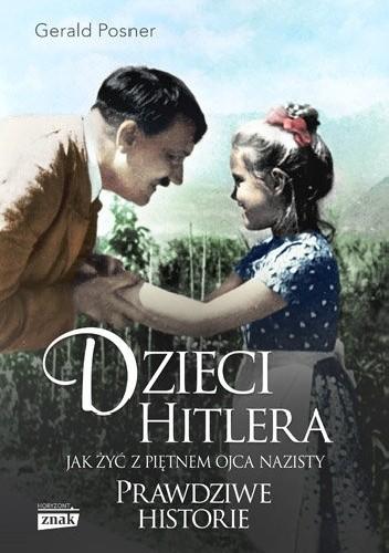 Okładka książki Dzieci Hitlera. Jak żyć z piętnem ojca nazisty