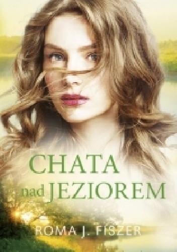 Okładka książki Chata nad jeziorem