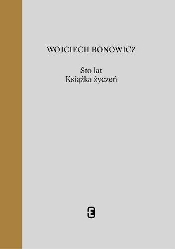 Okładka książki Sto lat. Książka życzeń