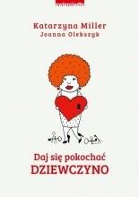 Daj się pokochać dziewczyno - Jacek Skowroński
