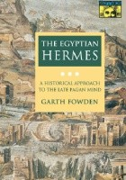 The Egyptian Hermes : a historical approach to the late pagan mind