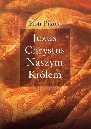 Okładka książki Jezus Chrystus Naszym Królem