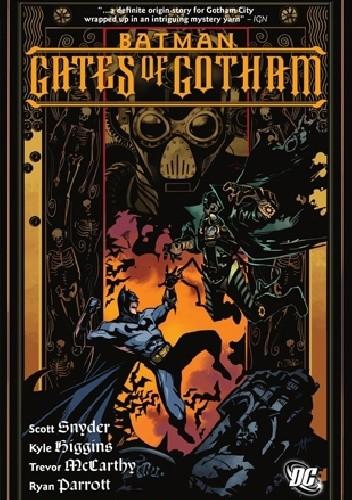 Okładka książki Batman- Gates Of Gotham