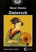 Zmierzch                           (Osamu Dazai)