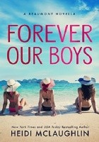 Forever Our Boys