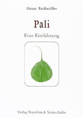 Okładka książki Lehrbuch für Pali: 15 Lektionen mit Übersetzungsteil, Grammatikübersicht und Wörterverzeichnis
