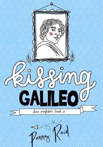 Okładka książki Kissing Galileo