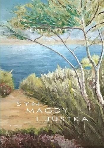 Okładka książki Syn Magdy i Justka