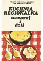 Kuchnia regionalna wczoraj i dziś