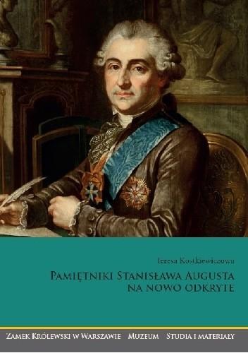 Okładka książki Pamiętniki Stanisława Augusta na nowo odkryte