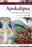 Apokalipsa - przesłanie na nasze czasy