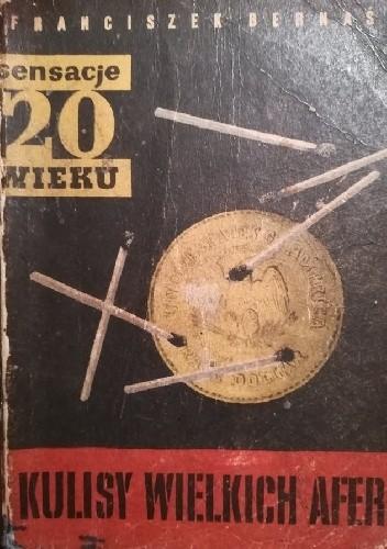 Okładka książki Kulisy wielkich afer