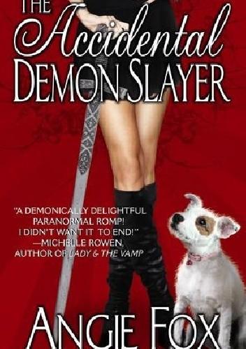 Okładka książki The Accidental Demon Slayer