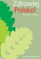 Zdrowiej Polsko!