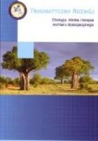 Traumatyczny rozwój. Etiologia, klinika i terapia wymiaru dysocjacyjnego.