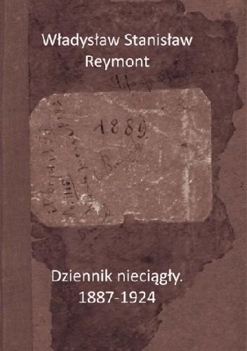 Okładka książki Dziennik nieciągły. 1887-1924