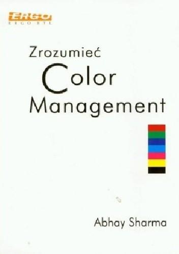 Okładka książki Zrozumieć color Management