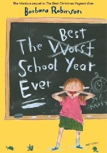 Okładka książki The Best School Year Ever