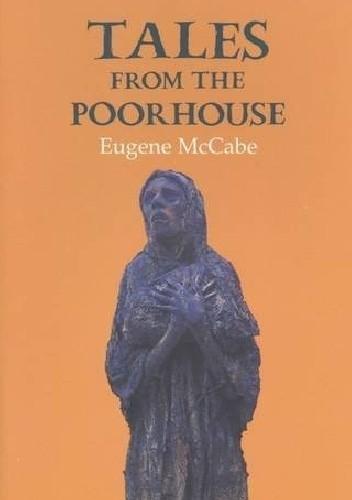 Okładka książki Tales from the Poorhouse