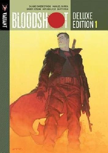 Okładka książki Bloodshot Deluxe Edition Vol.1