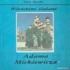 Wileńskimi śladami Adama Mickiewicza