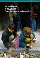 W oblężeniu. Życie pod ostrzałem na sarajewskiej ulicy