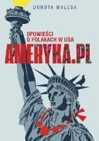 Ameryka.pl. Opowieści o Polakach w USA