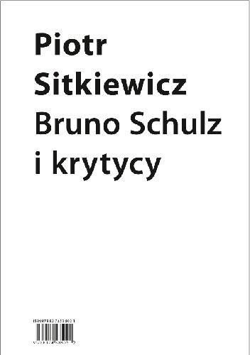 Okładka książki Bruno Schulz i krytycy. Recepcja twórczości Brunona Schulza w latach 1921–1939