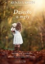 Dziecko z mgły - Jacek Skowroński