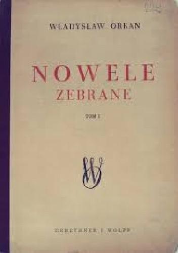 Okładka książki Nowele zebrane