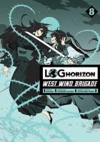 Log Horizon - West Wind Brigade #8